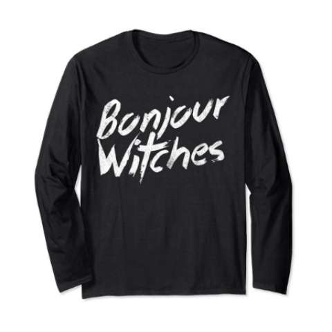 Halloween Party Bonjour Witches Long Sleeve T Shirt